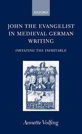 John the Evangelist and Medieval German Writing