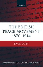 The British Peace Movement 1870-1914
