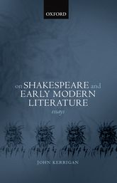 On Shakespeare and Early Modern Literature$