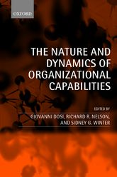 The Nature and Dynamics of Organizational Capabilities
