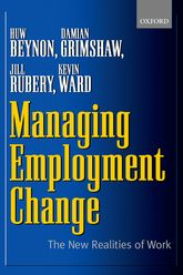 Managing Employment ChangeThe New Realities of Work