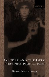 Gender and the City in Euripides' Political Plays$