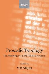 Prosodic TypologyThe Phonology of Intonation and Phrasing$
