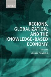 Regions, Globalization, and the Knowledge-Based Economy$