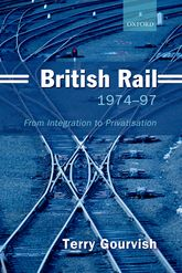 British Rail 1974–1997From Integration to Privatisation