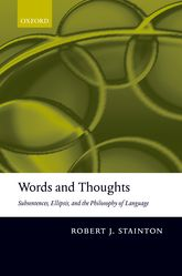 Words and Thoughts - Subsentences, Ellipsis, and the Philosophy of Language | Oxford Scholarship Online