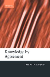 Knowledge by Agreement - The Programme of Communitarian Epistemology | Oxford Scholarship Online