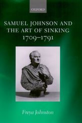 Samuel Johnson and the Art of Sinking 1709-1791$