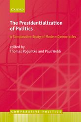 The Presidentialization of PoliticsA Comparative Study of Modern Democracies$