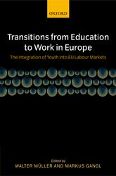 Transitions from Education to Work in Europe - The Integration of Youth into EU Labour Markets | Oxford Scholarship Online