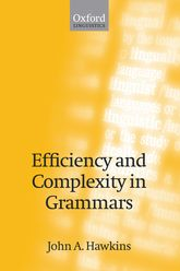 Efficiency and Complexity in Grammars$