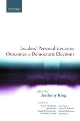 Leaders' Personalities and the Outcomes of Democratic Elections | Oxford Scholarship Online