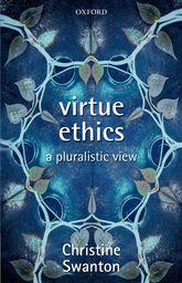 Virtue EthicsA Pluralistic View$