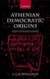 Athenian Democratic Originsand Other Essays