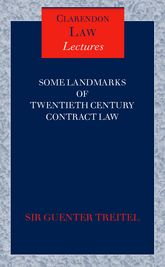 Some Landmarks of Twentieth Century Contract Law