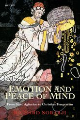 Emotion and Peace of MindFrom Stoic Agitation to Christian Temptation$