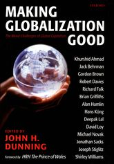 Making Globalization Good - The Moral Challenges of Global Capitalism | Oxford Scholarship Online