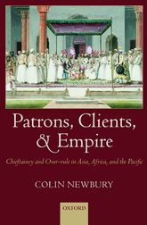 Patrons, Clients, and EmpireChieftaincy and Over-rule in Asia, Africa, and the Pacific