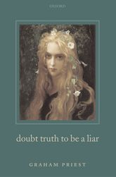 Doubt Truth to be a Liar$