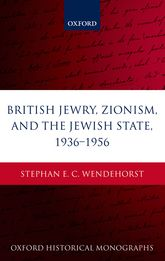 British Jewry, Zionism, and the Jewish State, 1936-1956