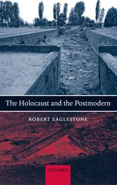 The Holocaust and the Postmodern$