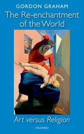The Re-enchantment of the World - Art versus Religion | Oxford Scholarship Online