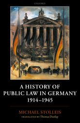 A History of Public Law in Germany 1914–1945 | Oxford Scholarship Online
