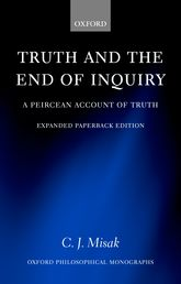 Truth and the End of Inquiry – A Peircean Account of Truth | Oxford Scholarship Online