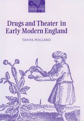 Drugs and Theater in Early Modern England$