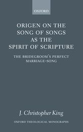 Origen on the Song of Songs as the Spirit of Scripture