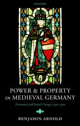 Power and Property in Medieval Germany$