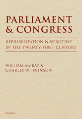 Parliament and Congress: Representation and Scrutiny in the Twenty-First Century