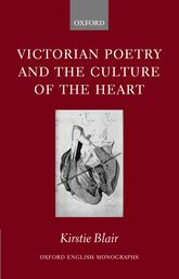 Victorian Poetry and the Culture of the Heart | Oxford Scholarship Online