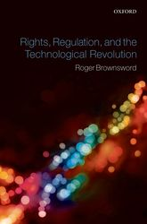 Rights, Regulation, and the Technological Revolution | Oxford Scholarship Online