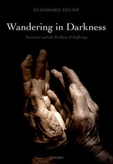 Wandering in Darkness – Narrative and the Problem of Suffering | Oxford Scholarship Online