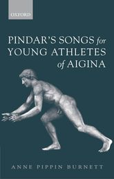 Pindar's Songs for Young Athletes of Aigina | Oxford Scholarship Online