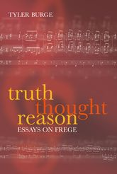 Truth, Thought, ReasonEssays on Frege$