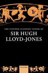 The Further Academic Papers of Sir Hugh Lloyd-Jones$