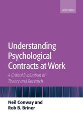 Understanding Psychological Contracts at Work – A Critical Evaluation of Theory and Research | Oxford Scholarship Online