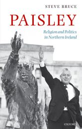 PaisleyReligion and Politics in Northern Ireland$
