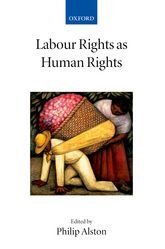 Labour Rights as Human Rights - Oxford Scholarship Online