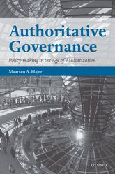 Authoritative GovernancePolicy Making in the Age of Mediatization