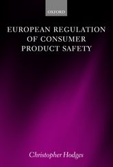 European Regulation of Consumer Product Safety | Oxford Scholarship Online