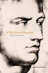 Schiller as PhilosopherA Re-Examination$