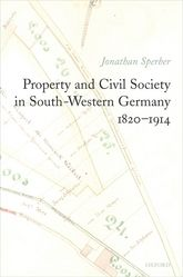 Property and Civil Society in South-Western Germany 1820-1914$