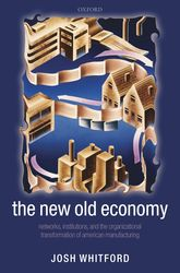 The New Old Economy$