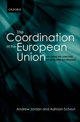 The Coordination of the European UnionExploring the Capacities of Networked Governance$