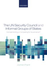 The UN Security Council and Informal Groups of States$