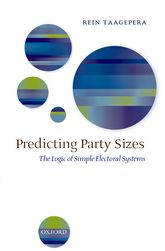 Predicting Party SizesThe Logic of Simple Electoral Systems$