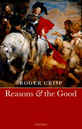 Reasons and the Good - Oxford Scholarship Online
